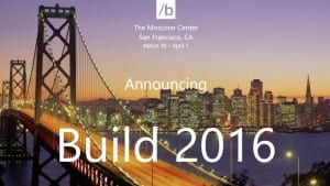 Microsoft Announces Dates for Build 2016