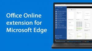 A Quick Look at the Office Online Extension for Microsoft Edge